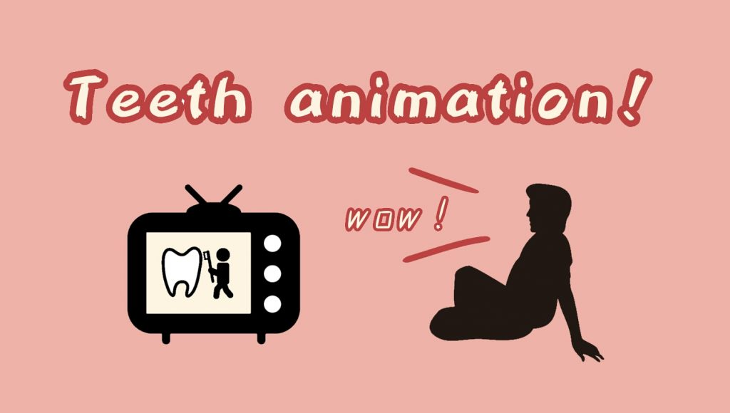 歯医者のアニメがあるって?それはみるしかないでしょ!